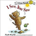 I See, You Saw | Nurit Karlin,Ben Karlin