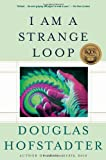 I Am A Strange Loop (0465030793) by Douglas Hofstadter
