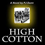 High Cotton | PJ Dunn
