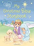 Precious Moments: My Christmas Bible Storybook (Precious Moments (Thomas Nelson))