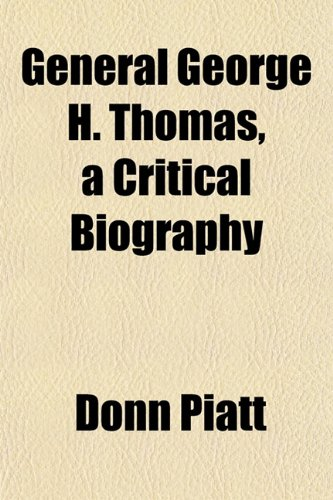 General George H. Thomas, a Critical Biography