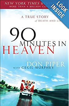 90 Minutes in Heaven: A True Story of Death and Life ebook