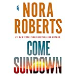 Come Sundown | Nora Roberts