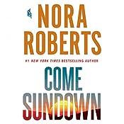Come Sundown | [Nora Roberts]