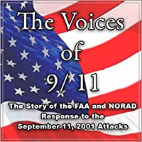 The Voices of 9-11: The Story of the FAA and NORAD Response Audiobook Download for Free
