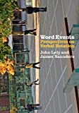 Word Events: Perspectives on Verbal Notation