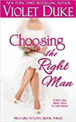 Choosing the Right Man (Nice Girl to Love, Book #3)