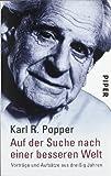 'Auf der Suche nach einer besseren Welt' von Karl R. Popper