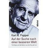 """Auf der Suche nach einer besseren Welt: Vortr�ge und Aufs�tze aus drei�ig Jahrenvon """"Karl R. Popper"""""""