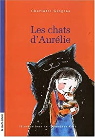 Les chats d'Aurélie par Charlotte Gingras