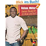Nelson Müller, Meine Rezepte für Body and Soul