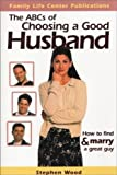 The ABC's of choosing a good husband (0972757155) by Wood, Stephen