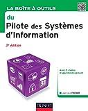 La Boîte à outils du Pilote des Systèmes d'Information - 2e éd.