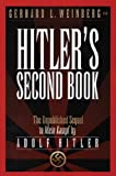 Hitler s Second Book: The Unpublished Sequel to Mein Kampf