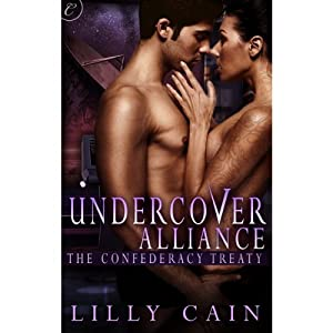 Undercover Alliance: The Confederacy Treaty | [Lilly Cain]