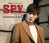 Spy OST Part 1 (KBS TVドラマ)(韓国盤)