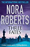Nora Roberts Three Fates: Three Sisters - One Dark Destiny