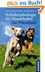 Verhaltensbiologie f�r Hundehalter -...