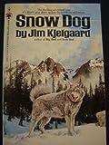 Snow dog (A Bantam Skylark book) (055315088X) by Kjelgaard, Jim