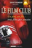 echange, troc David Gilmour - Le Film Club