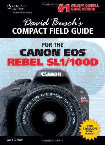 David Busch's Compact Field Guide for the Canon EOS Rebel SL