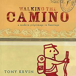 Walking the Camino Audiobook