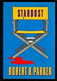 Stardust (0399135375) by Robert B. Parker