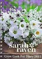 Sarah Ravens Grow Cook Eat Diary: Diary (Engagement)