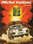 Michel Vaillant, tome 39 : Rallye sur...