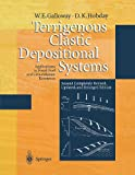 Terrigenous Clastic Depositional Systems: Applications to Fossil Fuel and Groundwater Resources