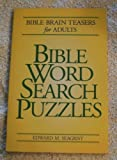 img - for Bible Word Search Puzzles: Bible Brain Teasers for Adults book / textbook / text book