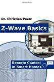 Z-Wave Basics: Remote Control in Smart Homes