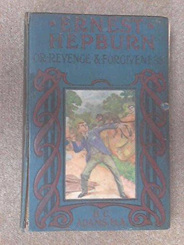 ernest-hepburn-or-revenge-forgiveness