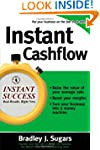 Instant Cashflow: Hundreds of Proven...