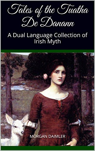 tales-of-the-tuatha-de-danann-a-dual-language-collection-of-irish-myth-pocket-book-of-irish-myth-2-e