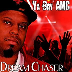 The Dream Chaser - EP [Explicit]
