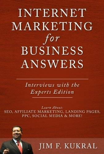 Internet Marketing for Business Answers - Small Business Expert Interviews (Internet Marketing for B
