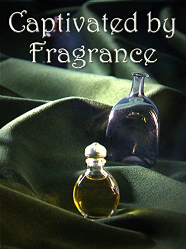Captivated by Fragrance
