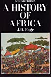 A History of Africa (0044457820) by Fage, J.D.