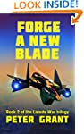 Forge a New Blade (The Laredo War Boo...