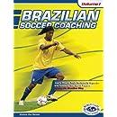 Brazilian Soccer Coaching Volume 1