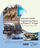 img - for Selected Coastal Engineering Papers of Robert L. Wiegel book / textbook / text book