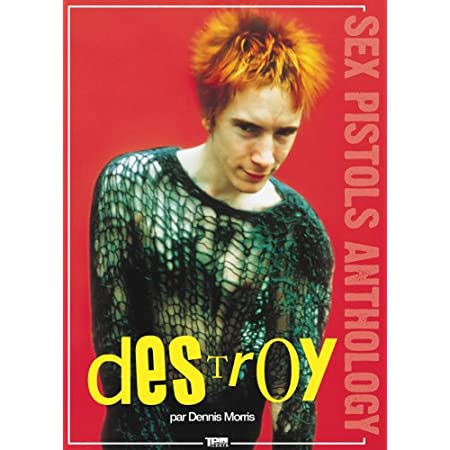 Destroy : Sex Pistols Anthology