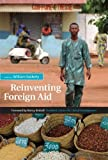 img - for By Author Reinventing Foreign Aid (First Edition) book / textbook / text book