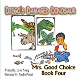Diegos Damaged Dinosaur (English) price comparison at Flipkart, Amazon, Crossword, Uread, Bookadda, Landmark, Homeshop18