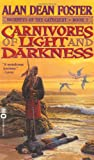 Carnivores of Light and Darkness (Journeys of the Catechist) (0446606979) by Foster, Alan Dean