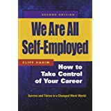 We Are All Self-Employed: How to Take Control of Your Career (0)