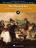 The Classical Era - Intermediate to Advanced Piano Solo: 50 Selections from Piano Literature, Symphonies, Concertos & Operas