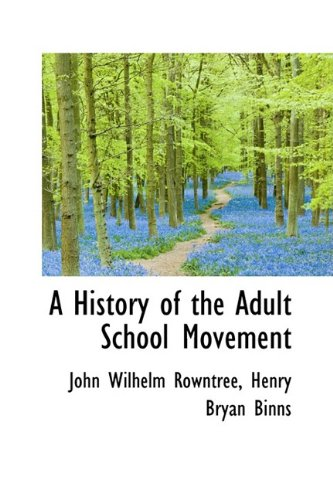 A History of the Adult School Movement