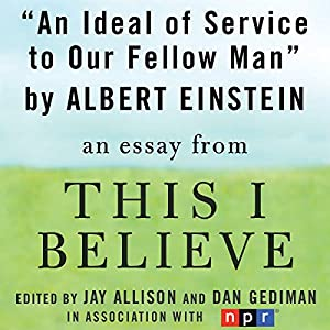An Ideal of Service to Our Fellow Man Audiobook